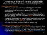 consensus item 4 to be supported this is an alaskan issue winners or losers can not be determined