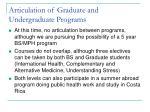 articulation of graduate and undergraduate programs