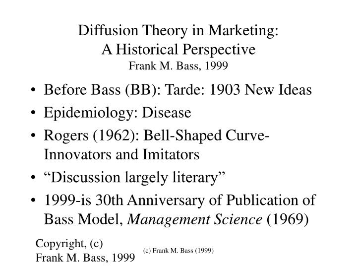 diffusion theory in marketing a historical perspective frank m bass 1999 n.