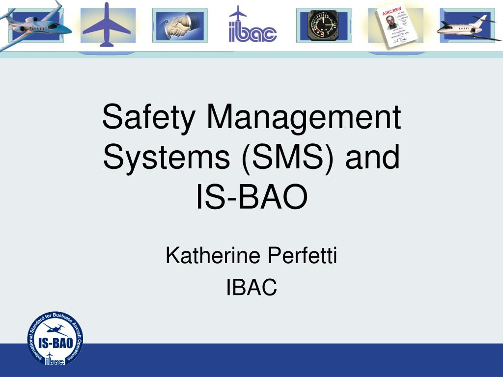 safety management systems sms and is bao l.