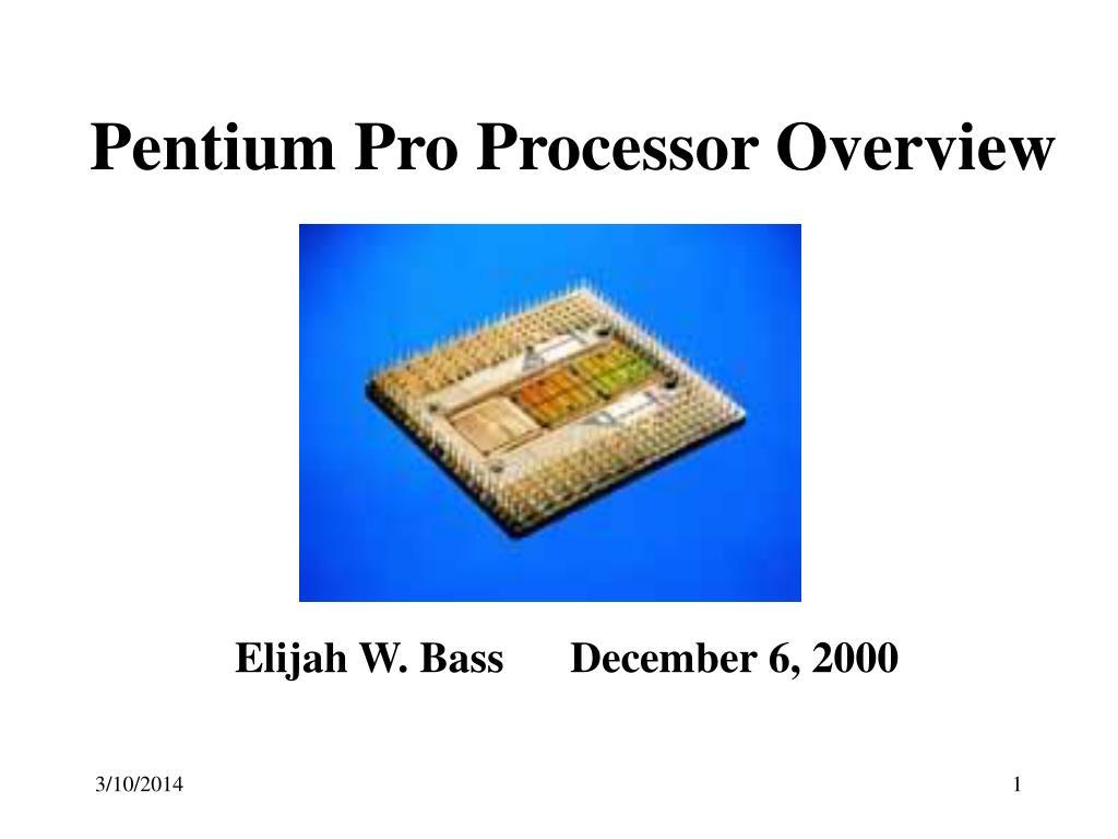pentium pro processor overview l.