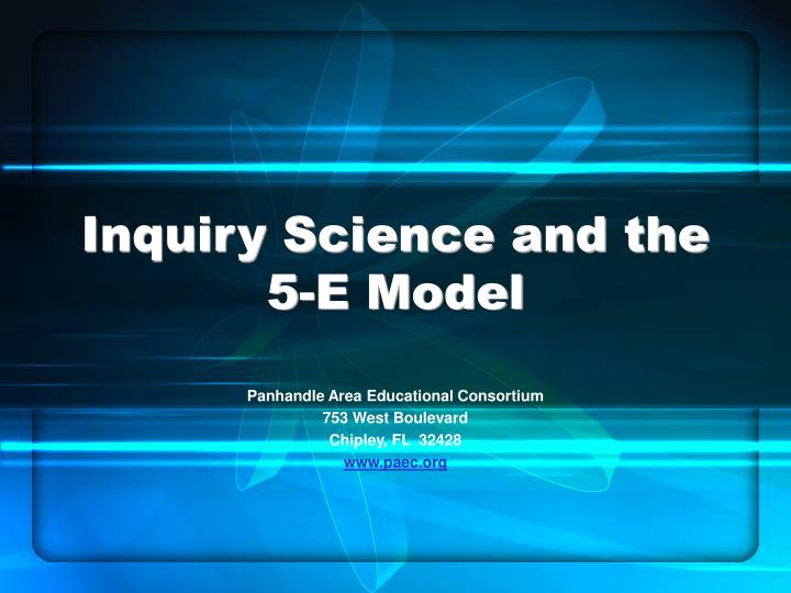 inquiry science and the 5 e model n.