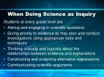 when doing science as inquiry