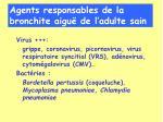agents responsables de la bronchite aigu de l adulte sain