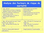 analyse des facteurs de risque de mortalit