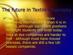 the future in textile chemistry