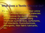 what does a textile chemist do