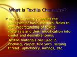 what is textile chemistry