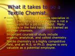 what it takes to be a textile chemist