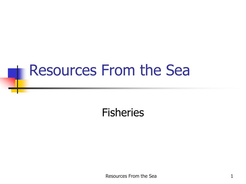 resources from the sea l.