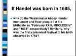 if handel was born in 1685