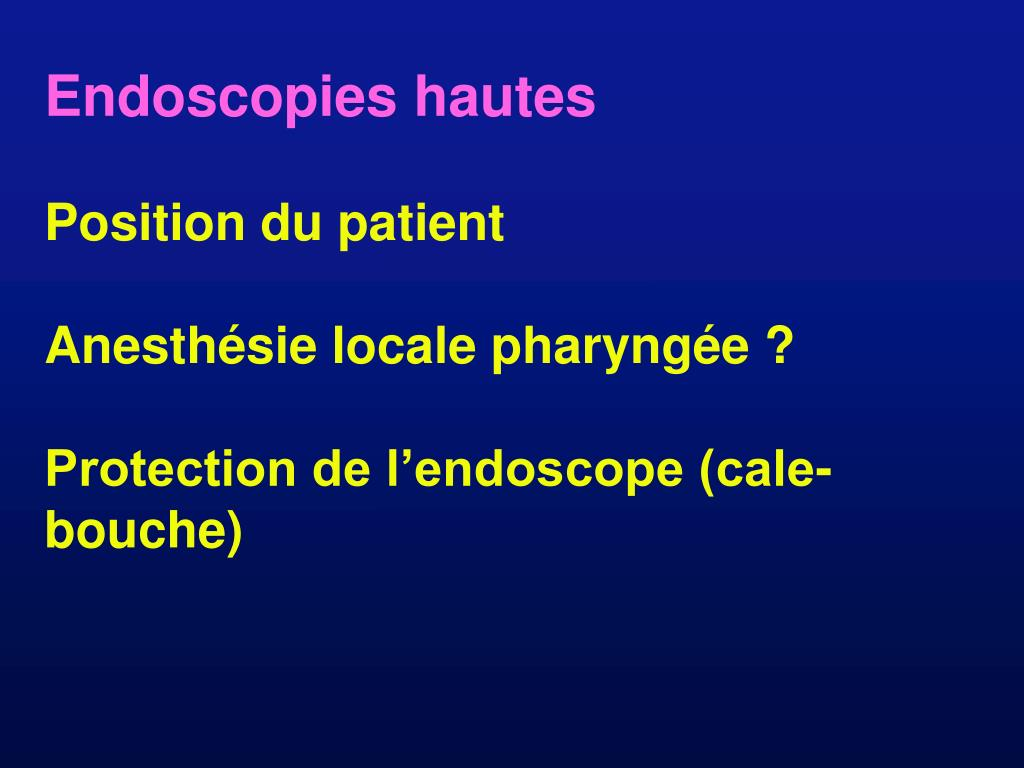 Endoscopies hautes