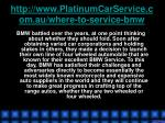 http www platinumcarservice com au where to service bmw4