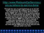 http www platinumcarservice com au where to service bmw5
