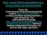 http www platinumcarservice com au where to service bmw6