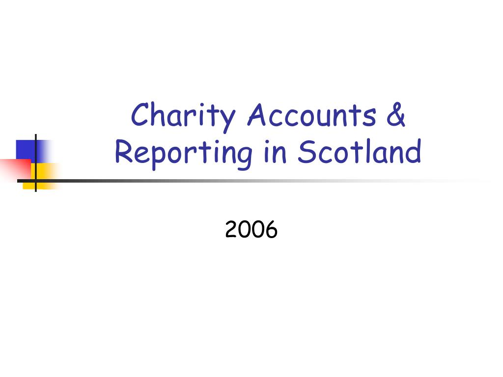 charity accounts reporting in scotland l.