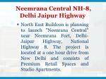 neemrana central nh 8 delhi jaipur highway