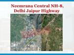 neemrana central nh 8 delhi jaipur highway5