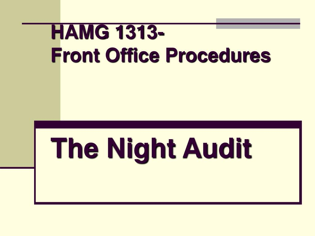 hamg 1313 front office procedures the night audit l.