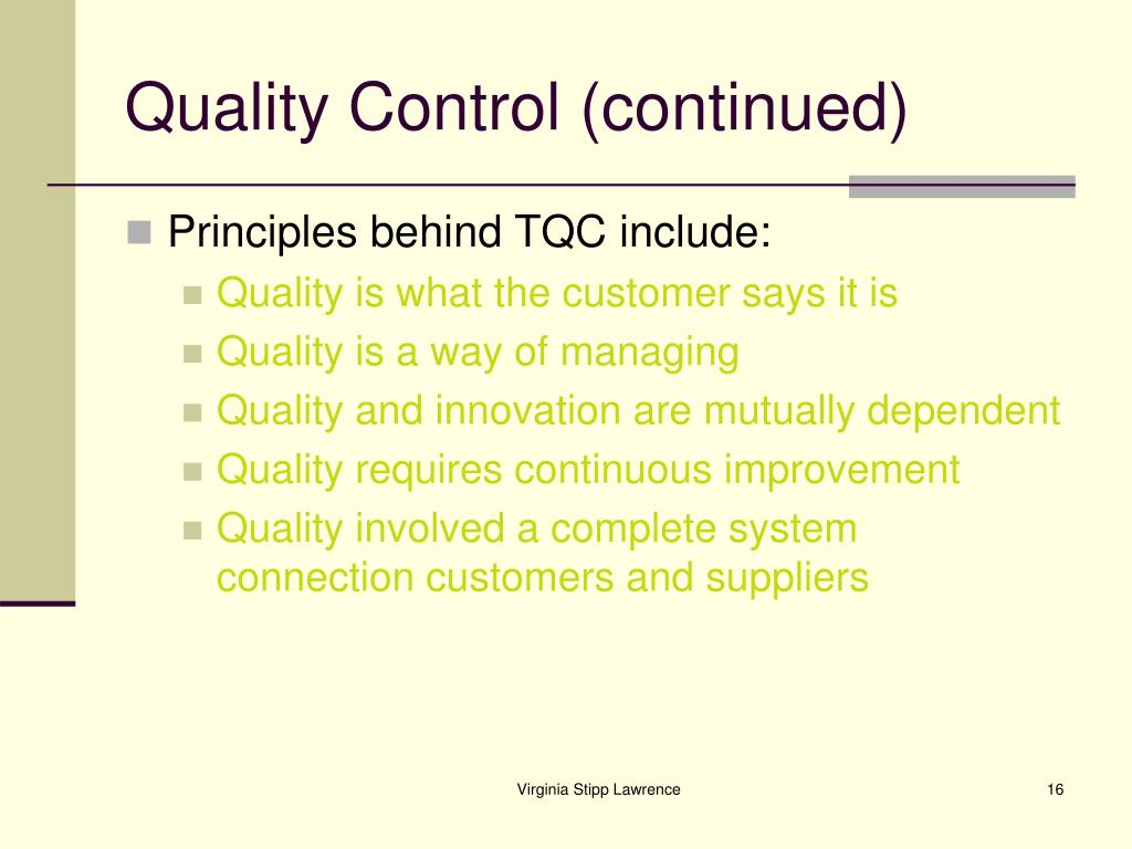 Quality Control (continued)