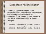 deadstock reconcilliation