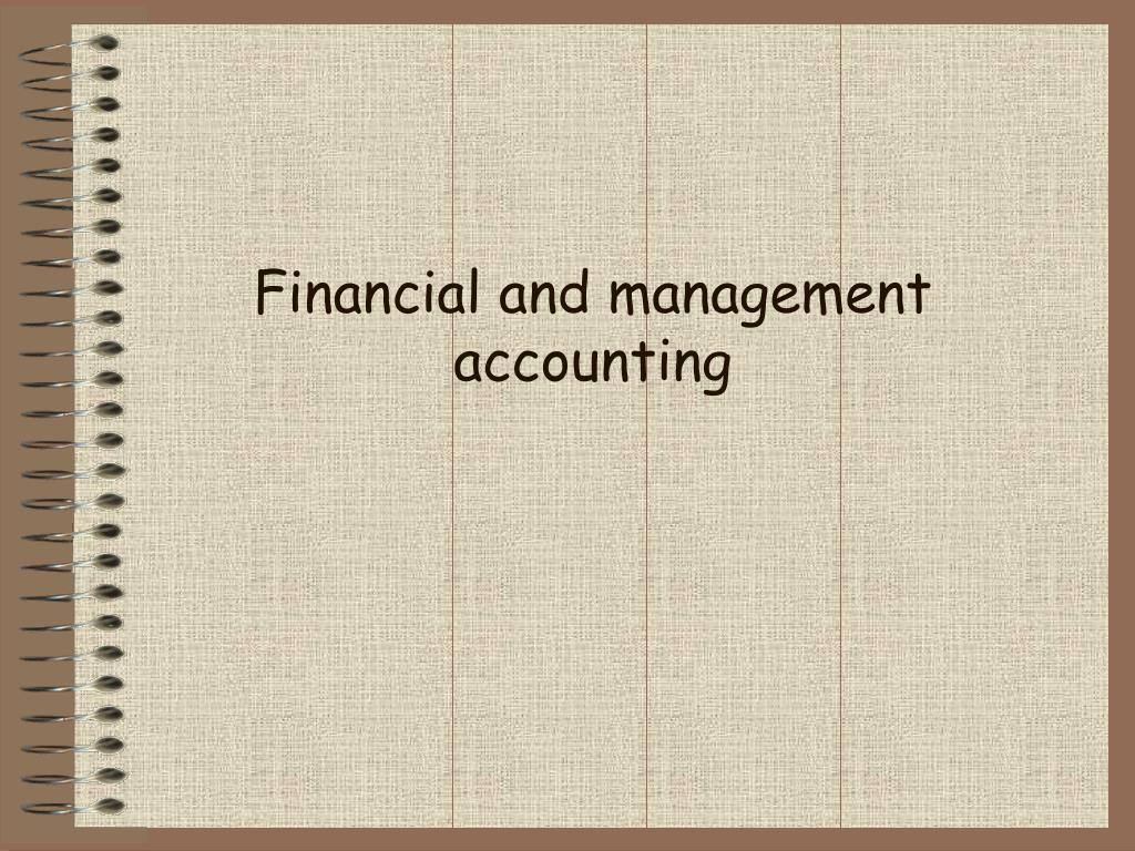 financial and management accounting l.