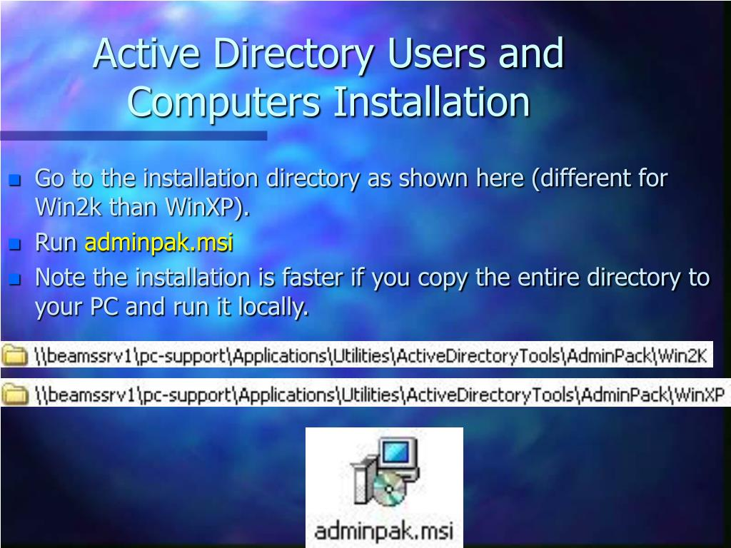 Active Directory Users and Computers Installation