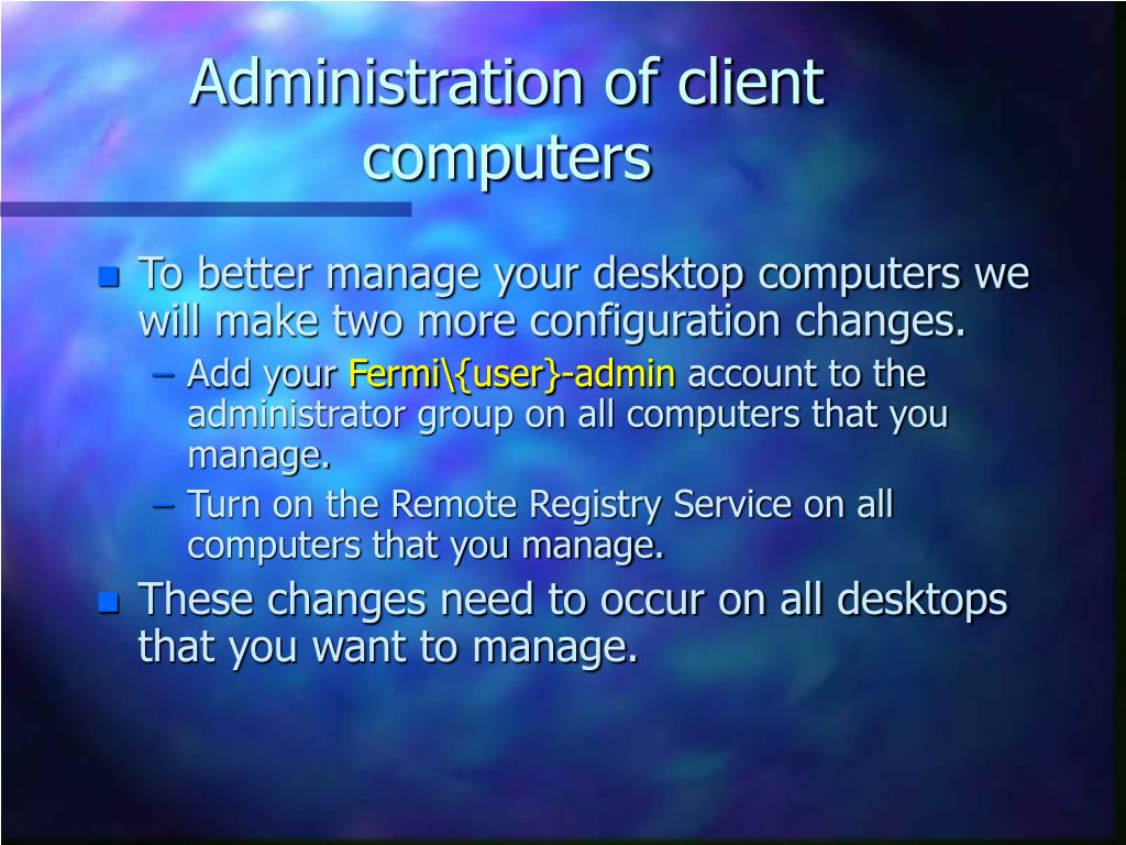 Administration of client computers