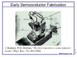 early semiconductor fabrication
