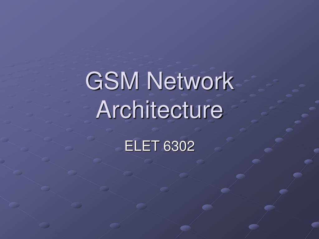 gsm network architecture l.