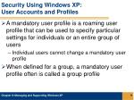 security using windows xp user accounts and profiles2