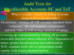 audit tests for uncollectible accounts i c and tot