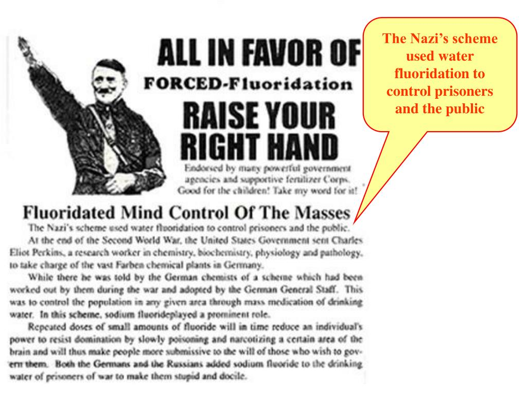 The Nazi's scheme used water fluoridation to control prisoners and the public