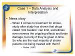 case 1 data analysis and interpretation