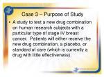 case 3 purpose of study