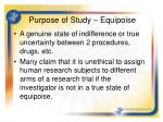 purpose of study equipoise