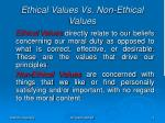 ethical values vs non ethical values