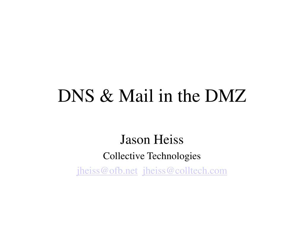 dns mail in the dmz l.