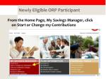newly eligible orp participant
