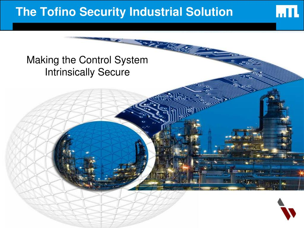 the tofino security industrial solution l.