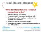 read record respond4