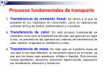 procesos fundamentales de transporte