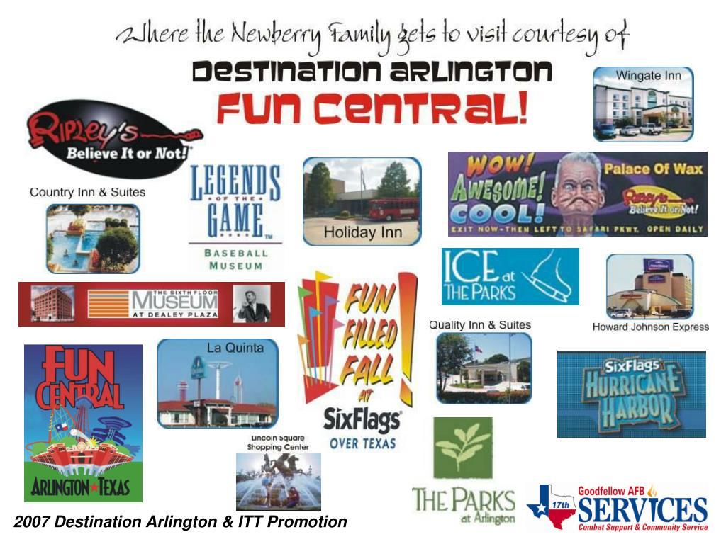 2007 Destination Arlington & ITT Promotion