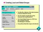 creating local and global groups