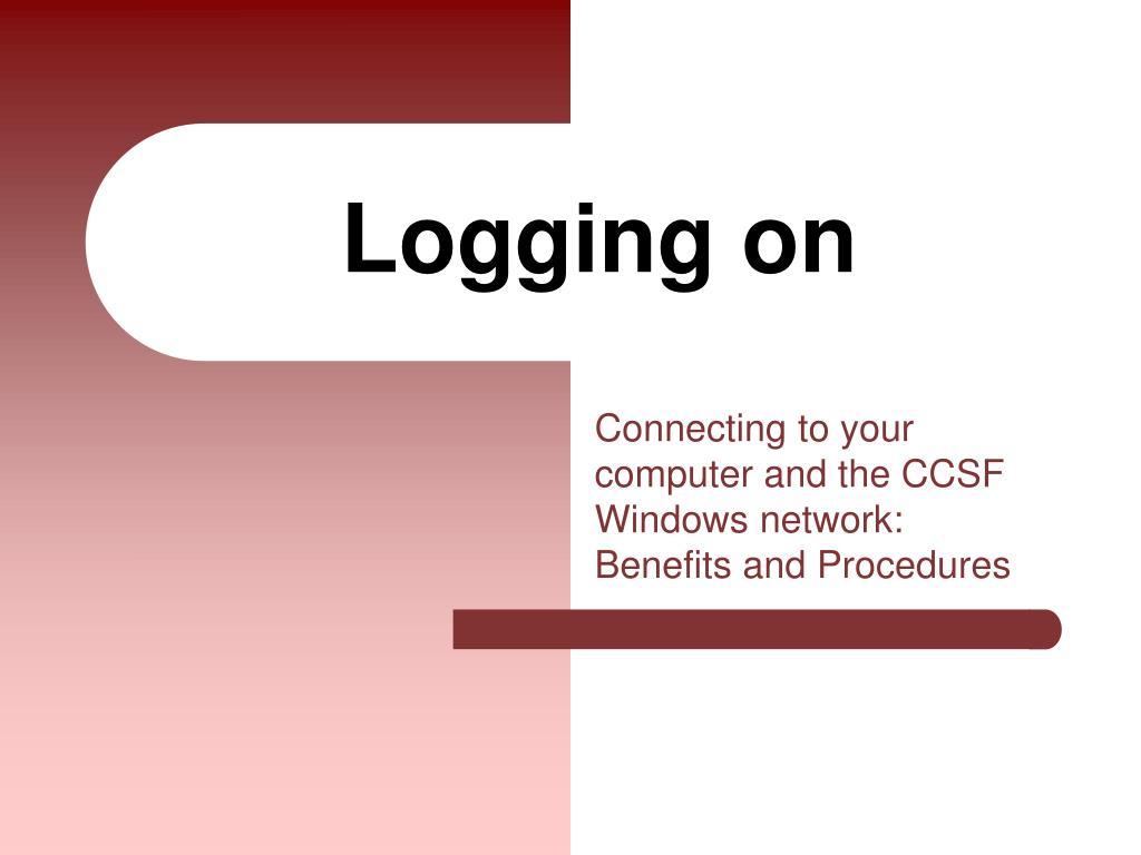 logging on l.