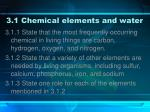 3 1 chemical elements and water