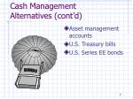 cash management alternatives cont d