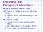 comparing cash management alternatives