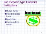 non deposit type financial institutions