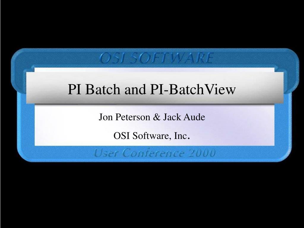 pi batch and pi batchview l.